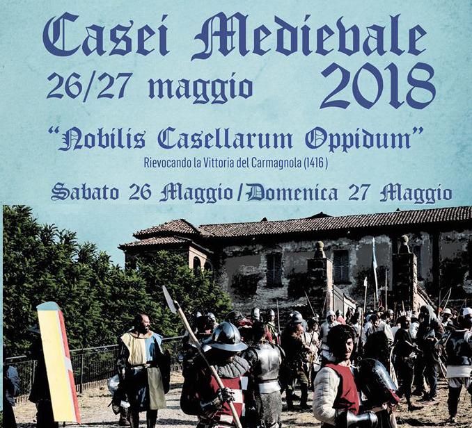"22 novembre 2018: De Marinis / Del Monte: ""CASEI MEDIOEVALE 2018 – Nobilis Casellarum Oppidum"" Rievocando la vittoria del Carmagnola (1416)."