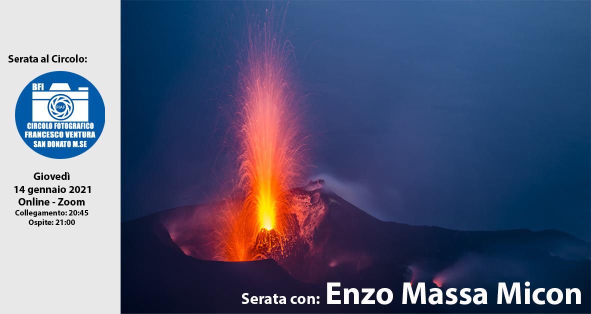 Serata con: Enzo Massa Micon
